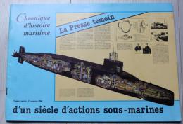 Livre Sous Marins Chronique D'histoire Maritime Marine Nationale Narval Requin - Livres