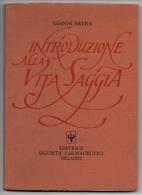 """05271 """"GIANNI BRERA - INTRODUZIONE ALLA VITA SAGGIA - EDITRICE SIGURTA' FARMACEUTICI MILANO - 1974 """" ORIGINALE - Altri"""