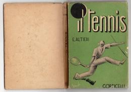 """05273 """"E. ALTIERI - IL TENNIS MANUALE PRATICO - IL TENNIS DA TAVOLA  PING - PONG - A. CORTICELLI EDIT. 1937"""" ORIGINALE - Sport"""