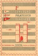 GENOVA - SECONDO CONVEGNO FILATELICO GENOVESE - NOVEMBRE 1946. CON ANNULLI POSTALI DELL'EVENTO - Bourses & Salons De Collections