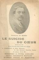 CHARLES DE BUSSY LE SUICIDE DU COEUR  EDITION FERENCZI - Ecrivains