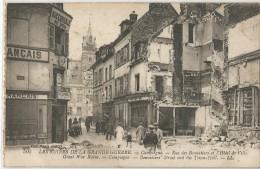 Les Ruines De La Grande Guerre Compiegne Rue Des Bonnetiers Et L'hotel De Ville - Compiegne