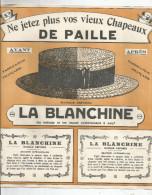 G-I-E , Publicité , LA BLANCHINE , 24 X 26 , Ne Jetez Plus Vos Vieux Chapeaux De Paille , 3 Scans - Publicités