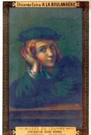 Chromos   Chicoree Extra A La Boulangere (musee Du Louvre Portrait De Jeune Homme ) - Artis Historia