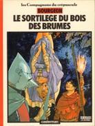Le Sortilège Du Bois De Brumes (les Compagnons Du Crépuscule 1), De François Bourgeon - Livres, BD, Revues