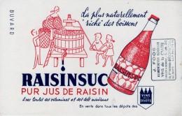 Buvard - Pur Jus De Raisin RAISINSUC - Vins De La Craffe - Tampon FOOS Blénod Les Pont à Mousson - Ohne Zuordnung