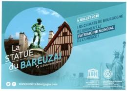 Dijon. La Statue Du Bareuzai (statue De La Liberté). 4 Juillet 2015, Climats De Bourgogne Patrimoine Mondial UNESCO. - Dijon