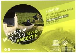 Grande Muraille De Gevrey-Chambertin (grande Muraille Chine) 4 Juillet 2015, Climats Bourgogne Patrimoine Mondial UNESCO - Gevrey Chambertin