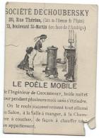 Poële DECHOUBERSKY/ Le Poële Mobile/Ave De L'Opéra/Paris /Vers 1880-85       GEF65 - Francia