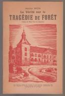 Livre Sur La Tragedie De Foret - Weltkrieg 1939-45