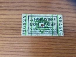 Ticket BON PRIME LE FAMILISTÈRE (occupation, Rationnement, Destiné Aux Familles Juives) Années 39 45 Type P1 - Documenti Storici