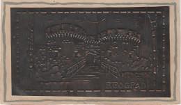 Künstlerkarte Prägekarte Aus Metall Kupfer ? Beograd Belgrad Burg Stadttor ? Serbien Srbija Serbia Serbie - Serbia