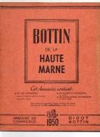 Didot Bottin Haute Marne 1950..retrouvez Les Anciens Habitant De Vos Communes. Adresse Et Nom Café,artisan ..... - Annuaires Téléphoniques