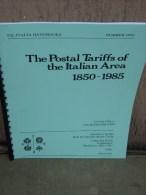 Fil-Italia Handbooks The Postal Tarifffs Of The Italiana Area 1850-1985, 34 Pag. Rilegatura Ad Anelli, - Filatelia E Storia Postale