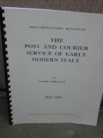 Giorgio Migliavacca, The Post And Courier Service Of Early Modern Italy, Ristampa 1980, 32 Pag, Rilegatura Ad Anelli, - Filatelia E Storia Postale