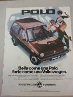 ADVERTISING PUBBLICITA´ BELLA COME UNA POLO FORTE COME UNA VOLKSWAGEN  -- 1985 -  OTTIMO - Werbung