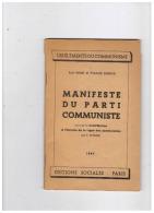 MANIFESTE DU PARTI COMMUNISTE  KARL MARX ET FRIEDRICH ENGELS  60 PAGES  1947 - Vieux Papiers