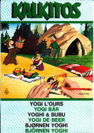 KALKITOS: YOGI L'OURS Par GILLETTE SP A MILANO 1975 Les Transferts Sont En Partie Faits Bon état Voir Scans - Autocollants