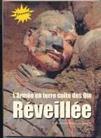L'ARMEE EN TERRE CUITE DES QIN REVEILLEE - Archéologie