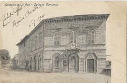 CASTELNUOVO D'ASTI PALAZZO COMUNALE  VIAGGIATA FP 1910 - Asti