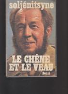 Le Chêne Et Le Veau  - Livre - Soljénitsyne - Seuil - - Livres, BD, Revues