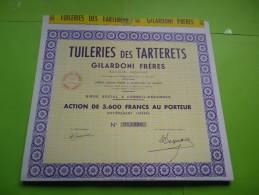 TUILERIES DES TARTERETS (gilardoni Freres) Action 3600 Francs - Shareholdings