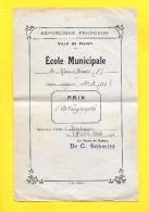 NANCY Ecole Municipale 1938 Mon Désert  ( F ) Cours Moyen 1er A Le Maire Dr C Schmitt - Diplomas Y Calificaciones Escolares