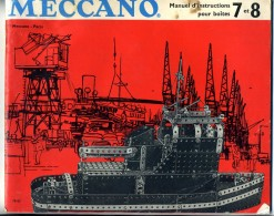 Catalogue  Meccano    Pour  Montage  Boite  N° 7  / 8  ( 82  Pages ) - O Scale