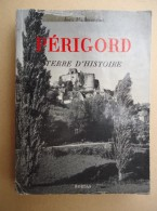 Jean Manbourguet - PERIGORD Terre D'Histoire - 1952 - Aquitaine