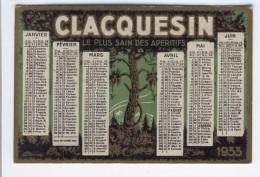 CLACQUESIN LE PLUS SAIN DES APERITIFS 1933 EXTRAIT DES PINS SE BOIT SEC OU A L'EAU ORDINAIRE - Calendari