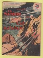 WWII: COLLECTION PATRIE LIBEREE : LA VICTOIRE DU CAP MATAPAN .. EDITION ROUFF. - Livres, BD, Revues