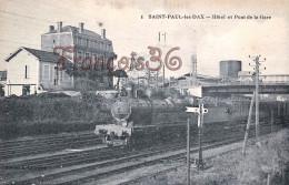 (40) Saint St Paul Les Dax - Hotel Et Pont De La Gare - Train Tren Locomotive - 2 SCANS - Autres Communes