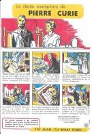 """Le Destin Exemplaire De Pierre CURIE Buvard N° 7-   """"Santé Sobriété"""" - Buvards, Protège-cahiers Illustrés"""