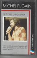 Michel FUGAIN   K-7 Voir La Liste En Photo - Audiokassetten