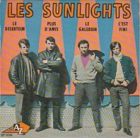 VINYLE 45 TOURS -LES SUNLIGHTS - LE DESERTEUR -PLUD D'AMIS-LE GALERIEN- C'EST FINI - 45 Rpm - Maxi-Single