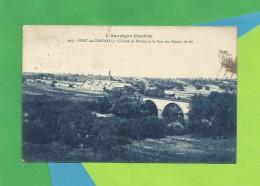 PONT-du-CHÂTEAU - Puy-de-Dôme - L'Usine De Bitume Et Le Pont Du Chemin De Fer - Pont Du Chateau