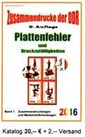 Zusammendrucke RICHTER Katalog 2016 DDR Teil 4 Abarten In Bogen-ZD Neu 20€ Se-tenant Error Special Catalogue GDR Germany - Alte Papiere