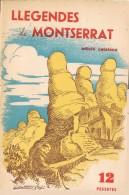 17696. Libro LLEGENDAS De MONTSERRAT 1960 - Geografía Y Viajes