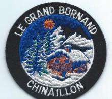 Ecusson De Station De Ski /Le Grand Bornan / Chinaillon / Haute Savoie/ Années 90   ET87 - Blazoenen (textiel)