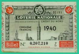 Billets De Loterie -  Loterie Nationale - Crédit Du Nord - 1940 - T Bien - Lottery Tickets