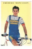 CPM FREDERIC MONCASSIN  COUREUR CYCLISTE CYCLISME VELO EQUIPE CASTORAMA 1990 - Cycling