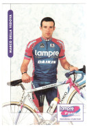 CPM MARCO DELLA VEDOVA  COUREUR CYCLISTE CYCLISME VELO  DAIKIN  EQUIPE BELGE ? - Cyclisme