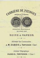 ENTETE CARRIERES DE PATINGES DUBOIS & MIRAULT TORTERON Cher 1908 P. VAIRET BAUDOT CHAUX CIMENT B.E.V.SCANS+HISTORIQUE - Frankreich
