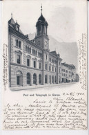 Glarus, Post Und Telegraph In Glarus - GL Glaris