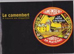 Livre Camembert à Travers Ses étiquettes Lactopole Besnier -Laval -President Fromage -540 Reproductions Boite