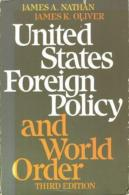 United States Foreign Policy And World Order By James Nathan And James K. Oliver (ISBN 9780316598705) - Politics/ Political Science