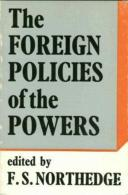 Foreign Policies Of The Powers By F.S. Northedge (ISBN 9780571092543) - Politics/ Political Science