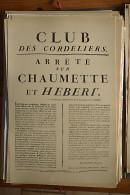AFFICHE REVOLUTION. FAC-SIMILÉ - 39 - CLUB DES CORDELIERS. ARRÊTÉ SUR CHAUMETTE ET HEBERT. 17 FRIMAIRE L'AN DEUXIÈME.... - Afiches