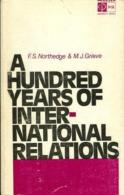 A Hundred Years Of International Relations By F.S. Northedge & M.J. Grieve - Politics/ Political Science