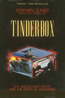 Tinderbox: U.S.Foreign Policy And The Roots Of Terrorism By Zunes, Stephen (ISBN 9781842772591) - Politics/ Political Science